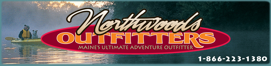 Northwoods Outfitters spring, summer and fall adventure in Maine